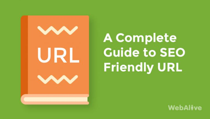 A Complete Guide to SEO Friendly URLs